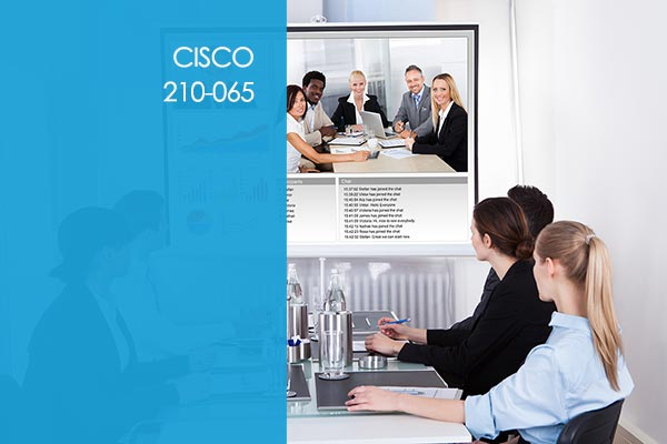 Cisco 210-065 CIVND: Implementing Cisco Video Network Devices