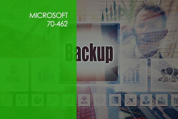 Microsoft 70-462: Administering SQL Server 2012 Databases