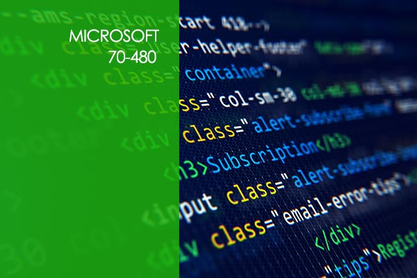 Microsoft 70-480:Programming in HTML5 with JavaScript and CSS3