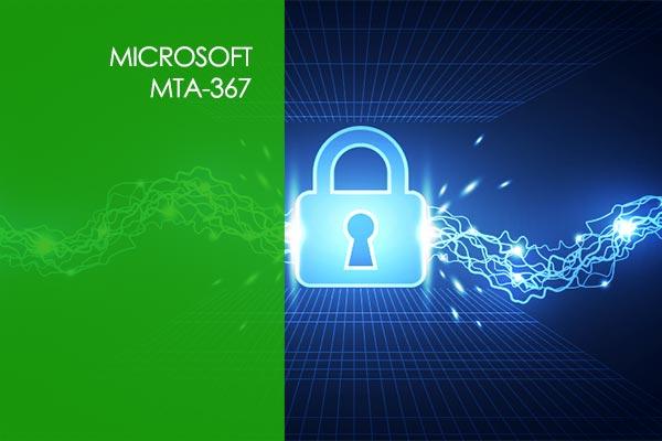 Microsoft 98-367 MTA Security Fundamentals