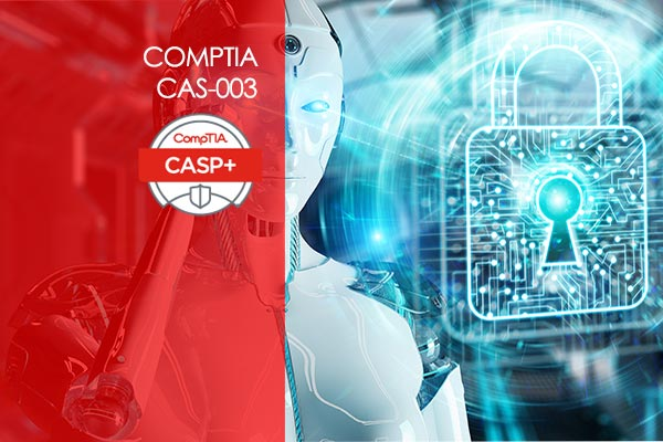 CompTIA Advanced Security Practitioner (CASP) CAS-003