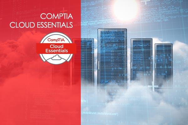 CompTIA Cloud Essentials+ (CLO-002)