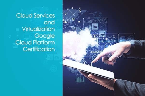 Google Cloud Platform (GCP) Certification Training