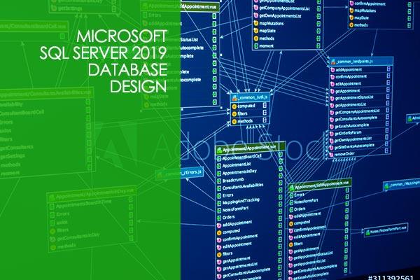 SQL Server 2019 Database Design