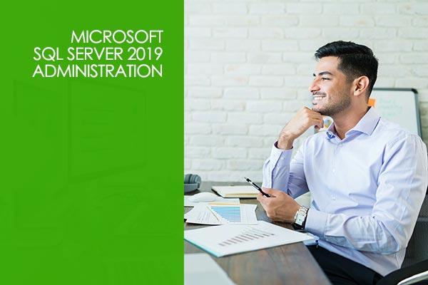 Microsoft SQL Server 2019 Administration